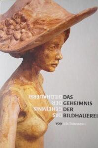 Iris Rousseau Das Geheimnis der Bildhauerei